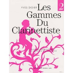 PARTITIONS YVES DIDIER  LES GAMMES DU CLARINETTISTE vol 2